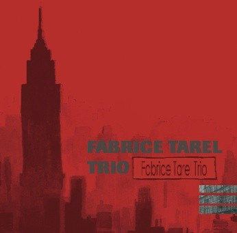 Fabrice Tarel Trio pochette 2007